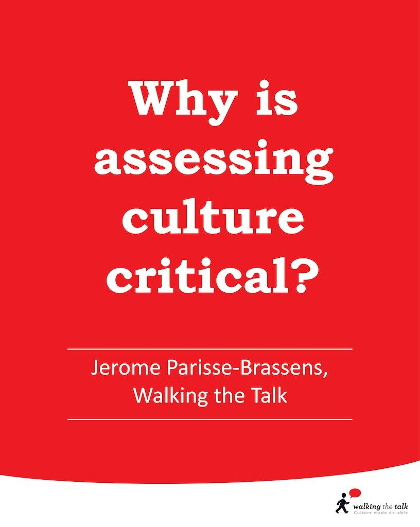 Why is assessing culture critical