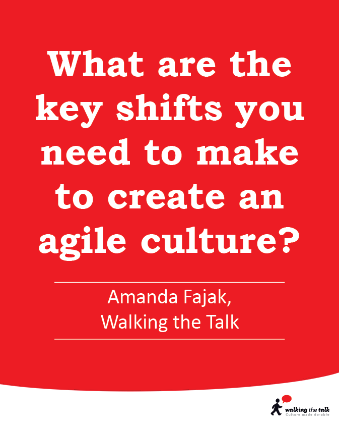 What are the key shifts you need to make to create an agile culture