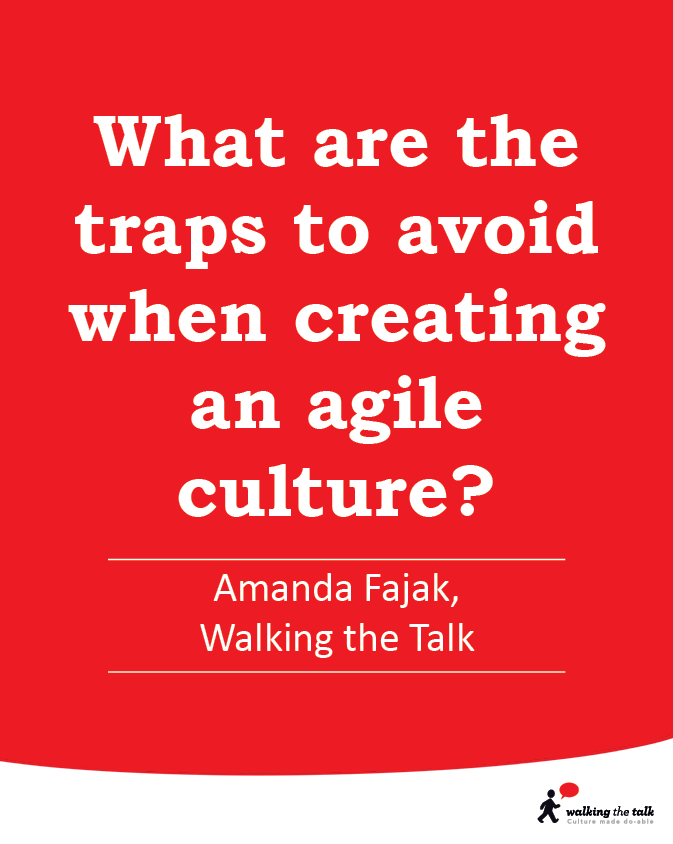 What are the traps to avoid when creating an agile culture