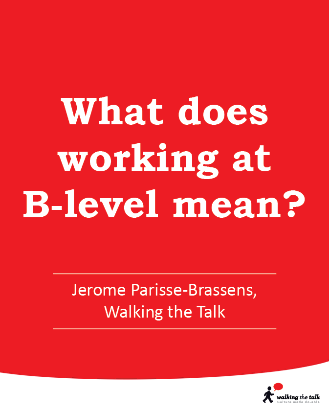 Working at the B-level