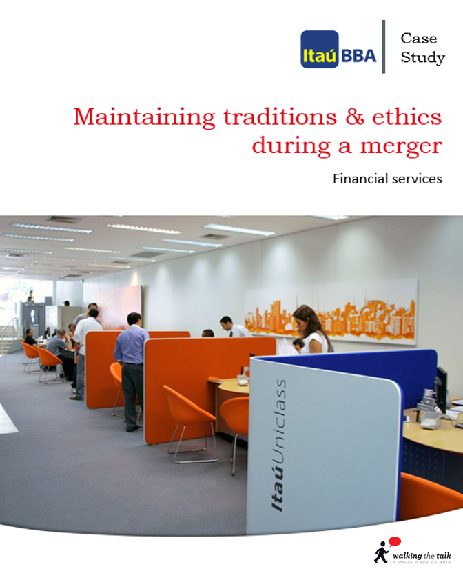 Itau needed to put in place a more structured approach which would ensure that they would be able to sustain what was great about their culture.