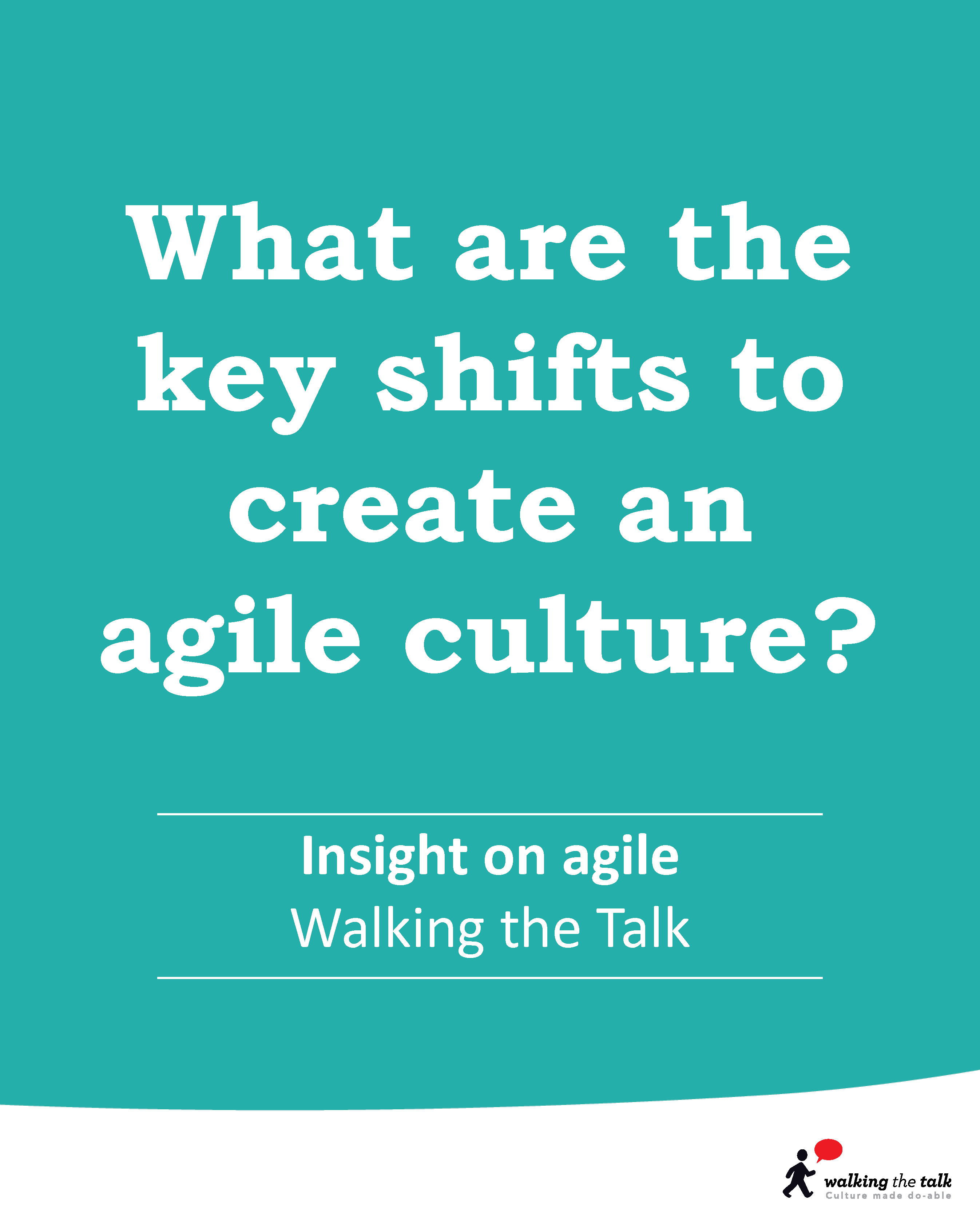 What are the key shifts to create an agile culture | Video