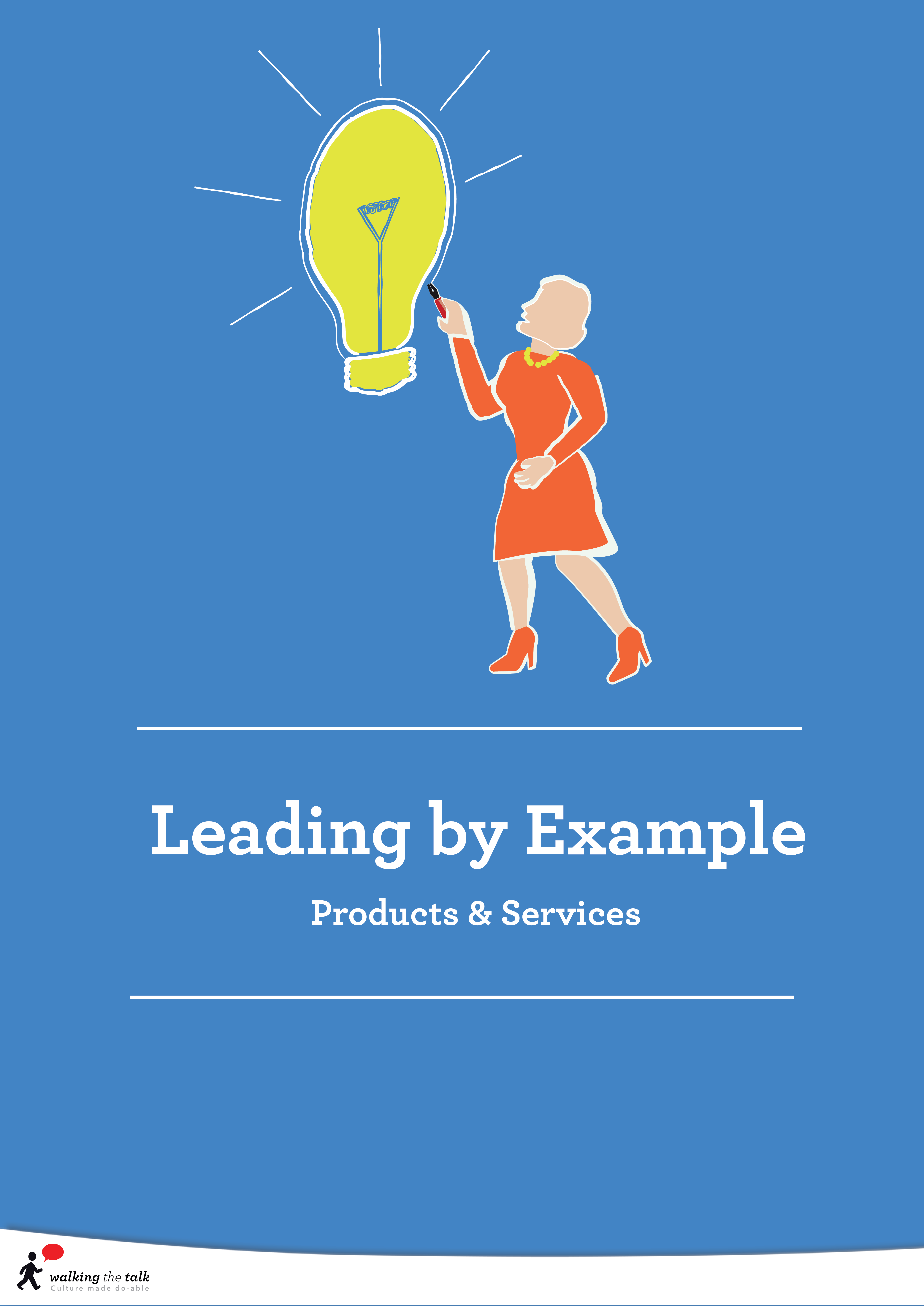 Leading by example   Culture Transformation