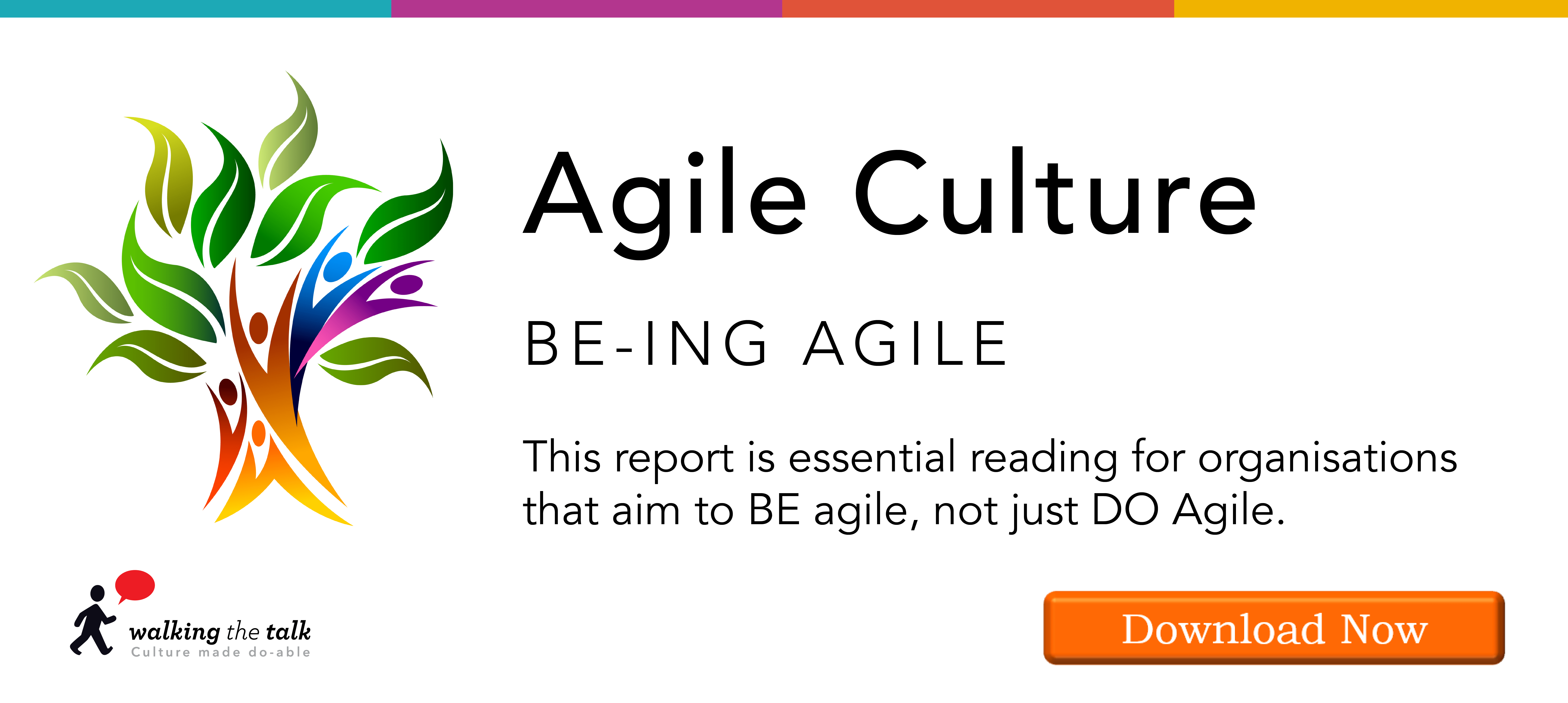 Download Walking the Talk's report on Agile Culture in 2019