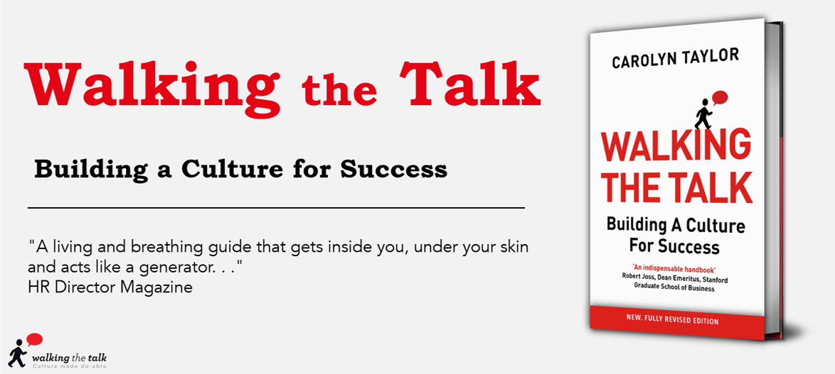 Built upon Carolyn Taylor's 30 years of culture consulting experience, 'Walking the Talk, Building a Culture for Success' brings forward new ideas as to the core qualities needed to lead change: openness, responsibility and principled.