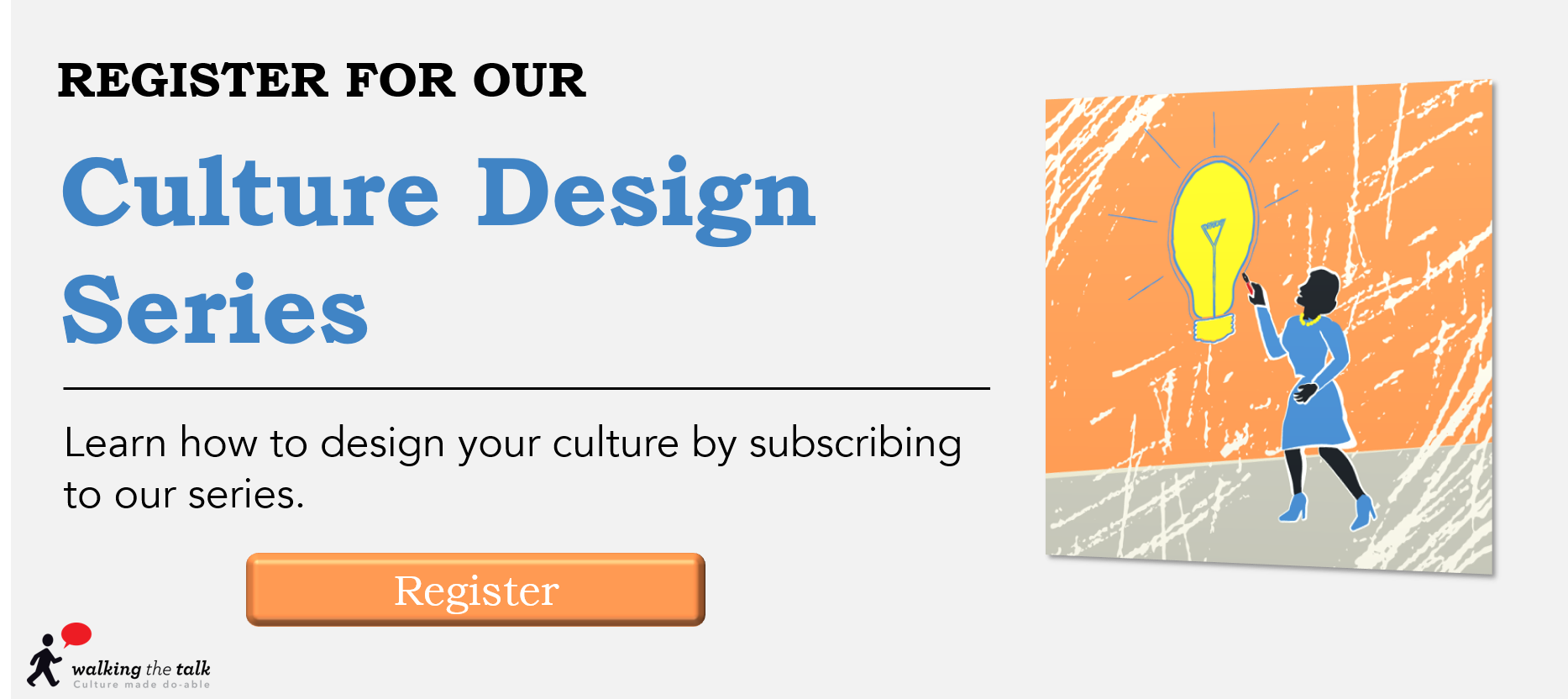 Design and change your organisational culture
