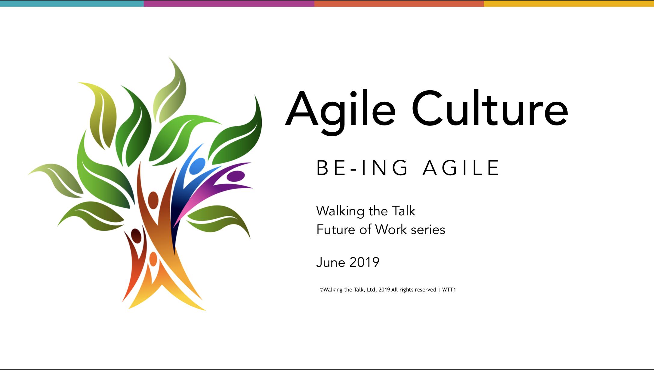 Walking the Talk - Be-ing Agile